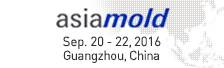 asiamold Sep. 20 - 22, 2016 Guangzhou,China