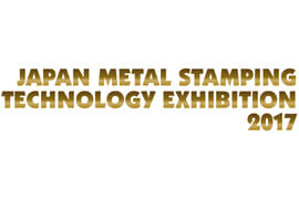 Japan Metal Stamping Technology Exhibition 2016