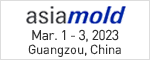 asiamold Mar. 10 - 12, 2019 Guangzou, China